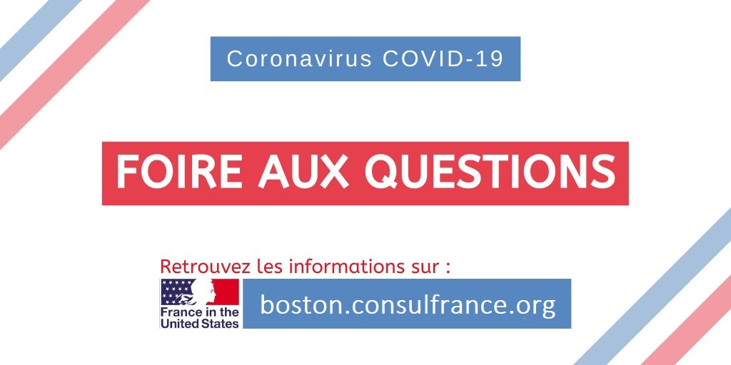 Covid 19 Faq Consulat General De France A Boston